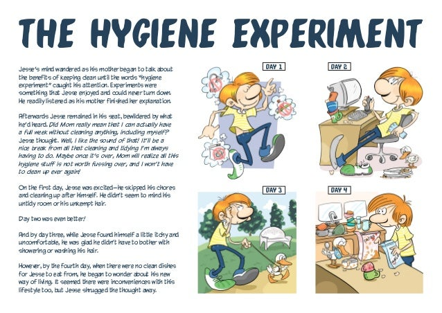 """Jesse's mind wandered as his mother began to talk about the benefits of keeping clean until the words """"hygiene experiment""""..."""