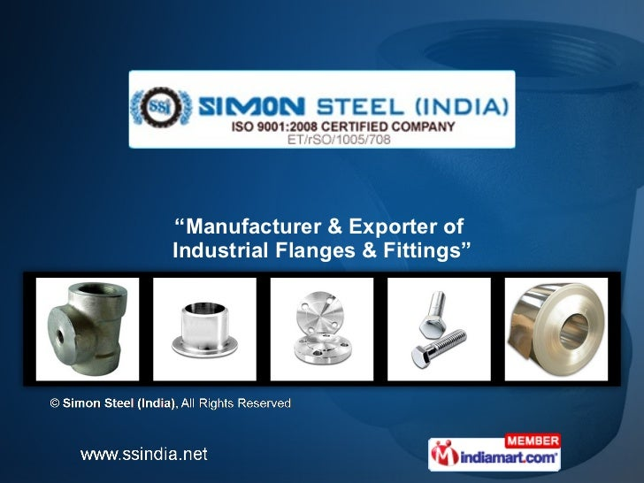 """ Manufacturer & Exporter of  Industrial Flanges & Fittings"""