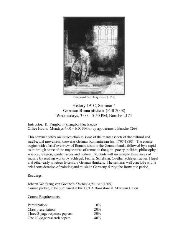 Rembrandt's etching Faust (1652) History 191C, Seminar 4 German Romanticism (Fall 2008) Wednesdays, 3:00 – 5:50 PM, Bunche...