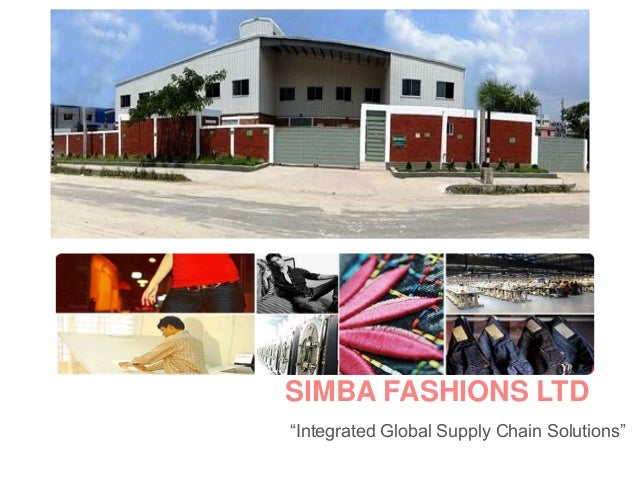 """SIMBA FASHIONS LTD """"Integrated Global Supply Chain Solutions"""""""