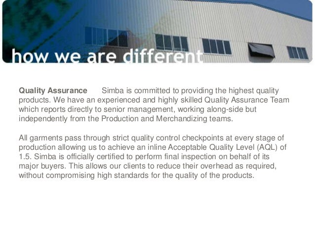 Quality Assurance Simba is committed to providing the highest quality products. We have an experienced and highly skilled ...