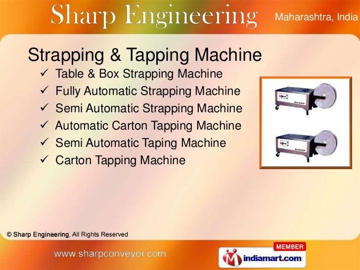 9da8b7a687d Strapping Machine by Sharp Engineering Mumbai