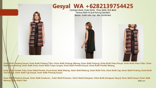 6282139754425 Outer Baju Gesyal Outer Batik Malang Outer Batwing