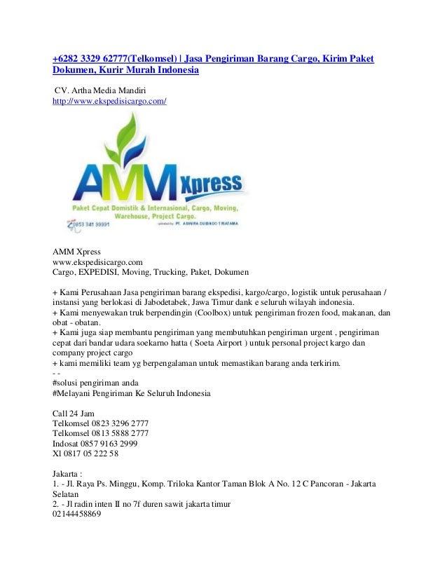 +6282 3329 62777(Telkomsel) | Jasa Pengiriman Barang Cargo, Kirim Paket Dokumen, Kurir Murah Indonesia CV. Artha Media Man...