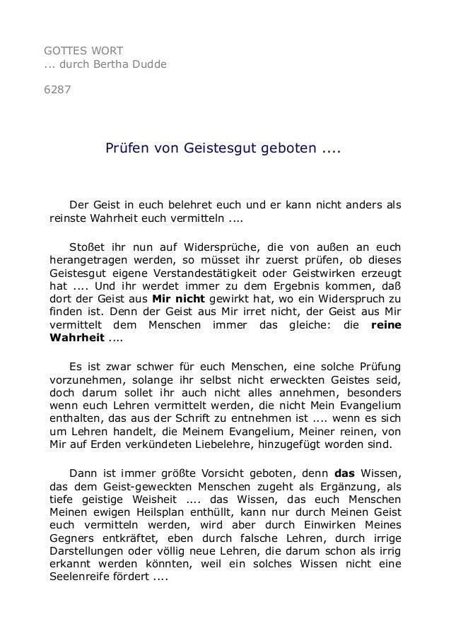 GOTTES WORT  ... durch Bertha Dudde  6287  Prüfen von Geistesgut geboten ....  Der Geist in euch belehret euch und er kann...