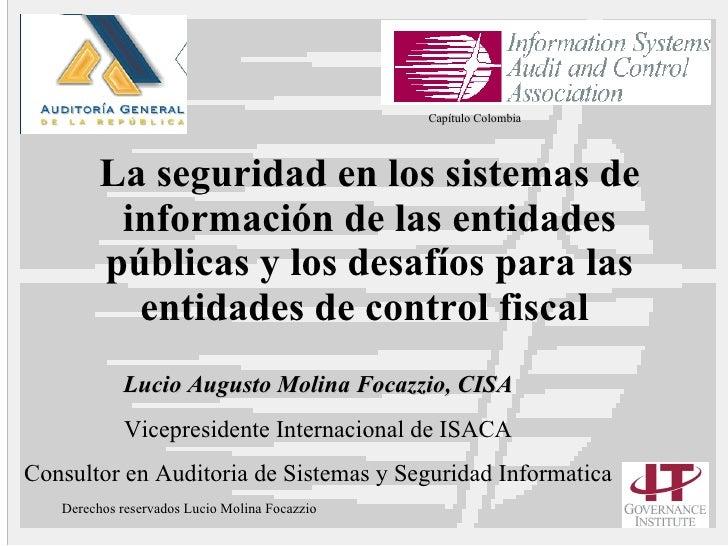 La seguridad en los sistemas de información de las entidades públicas y los desafíos para las entidades de control fiscal ...