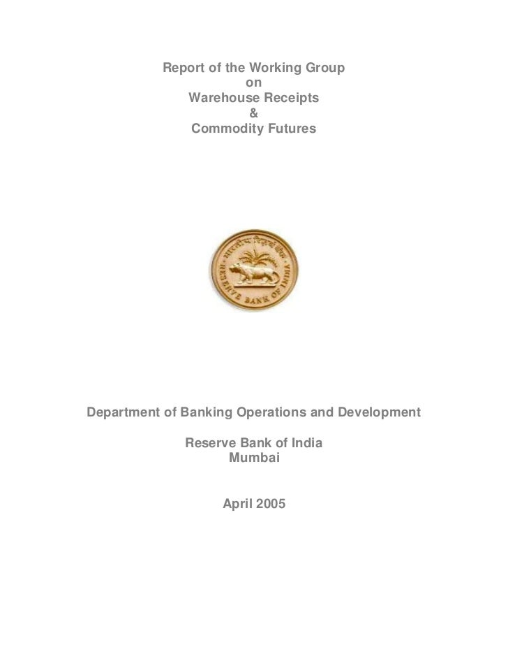 Report of the Working Group                       on             Warehouse Receipts                        &             C...