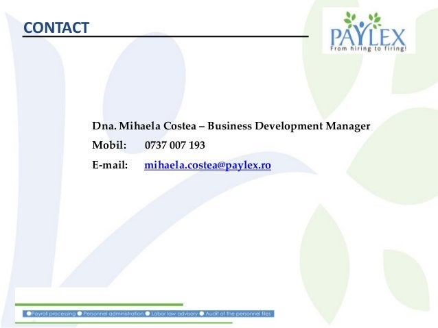 Dna. Mihaela Costea – Business Development Manager Mobil: 0737 007 193 E-mail: mihaela.costea@paylex.ro CONTACT