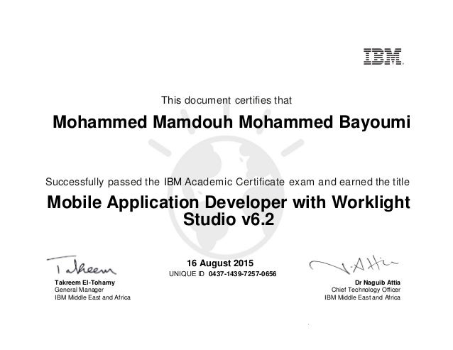 Dr Naguib Attia Chief Technology Officer IBM Middle East and Africa This document certifies that Successfully passed the I...