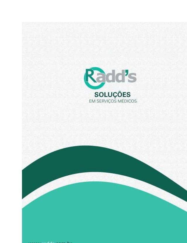 Circular Oferta de Franquia DOCUMENTO: COF – CIRCULAR DE OFERTA DE FRANQUIA EMPRESA: Radd´s Serviços Médicos FRANQUEADORA:...