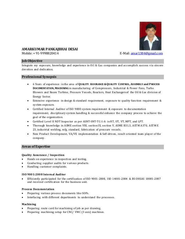 AMARKUMAR PANKAJBHAI DESAI Mobile: + 91-9998820414 E-Mail: amar1384@gmail.com Job Objective Integrate my exposure, knowled...
