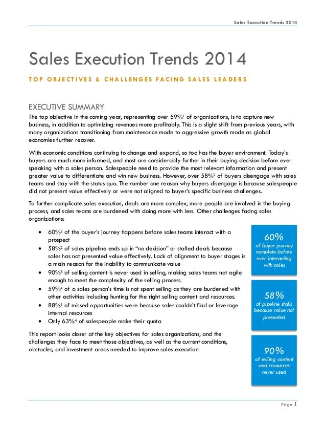 Sales Execution Trends 2014 Page 1 60% of buyer journey complete before ever interacting with sales 58% of pipeline stalls...