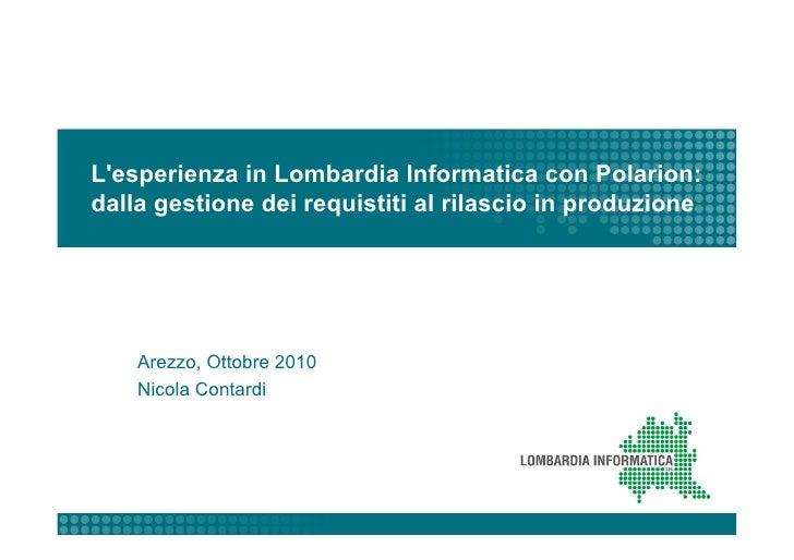 Lesperienza in Lombardia Informatica con Polarion:dalla gestione dei requistiti al rilascio in produzione    Arezzo, Ottob...