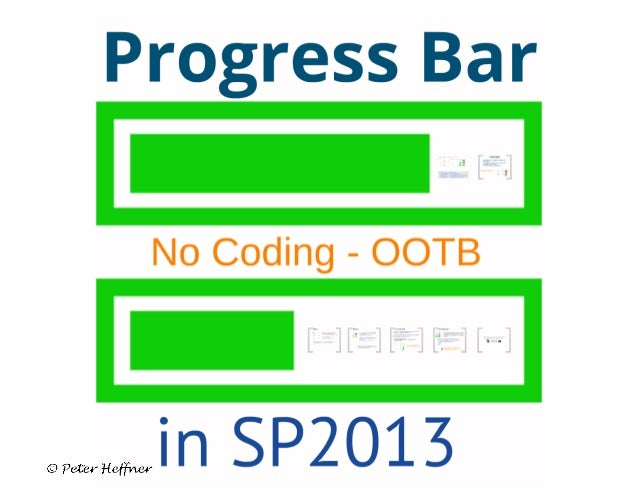 SharePoint Lesson #62: Progress Bar in SP2013