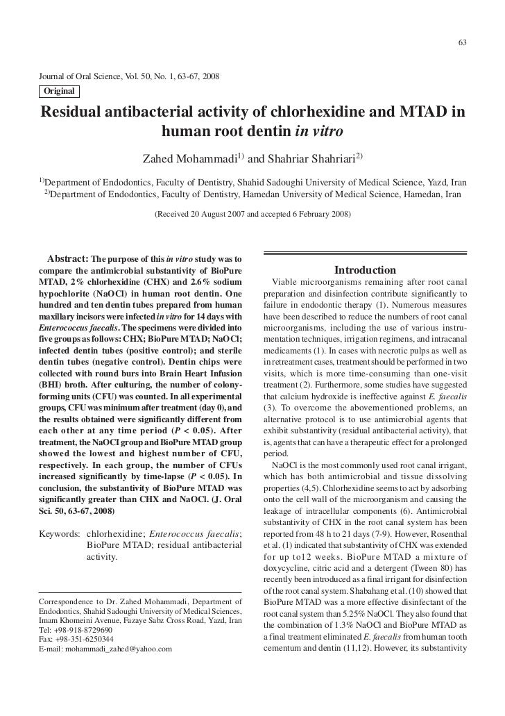 63Journal of Oral Science, Vol. 50, No. 1, 63-67, 2008 OriginalResidual antibacterial activity of chlorhexidine and MTAD i...