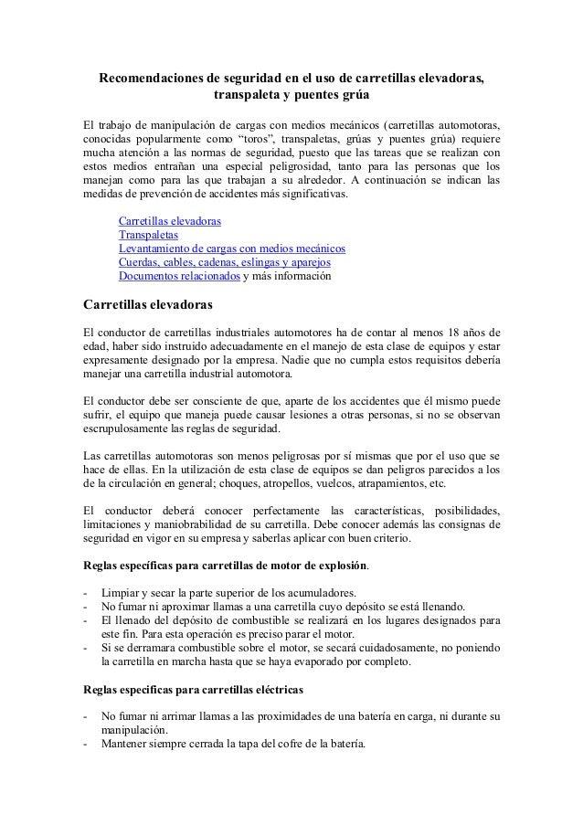 Recomendaciones de seguridad en el uso de carretillas elevadoras,                     transpaleta y puentes grúaEl trabajo...