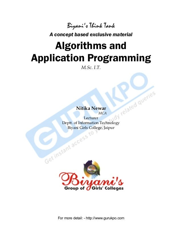 Biyani's Think Tank A concept based exclusive material  Algorithms and Application Programming M.Sc. I.T.  Nitika Newar MC...