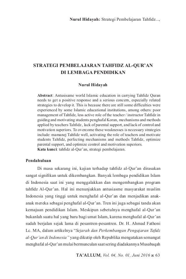 TA'ALLUM, Vol. 04, No. 01, Juni 2016 ж 63 Nurul Hidayah: Strategi Pembelajaran Tahfidz..., STRATEGI PEMBELAJARAN TAHFIDZ A...