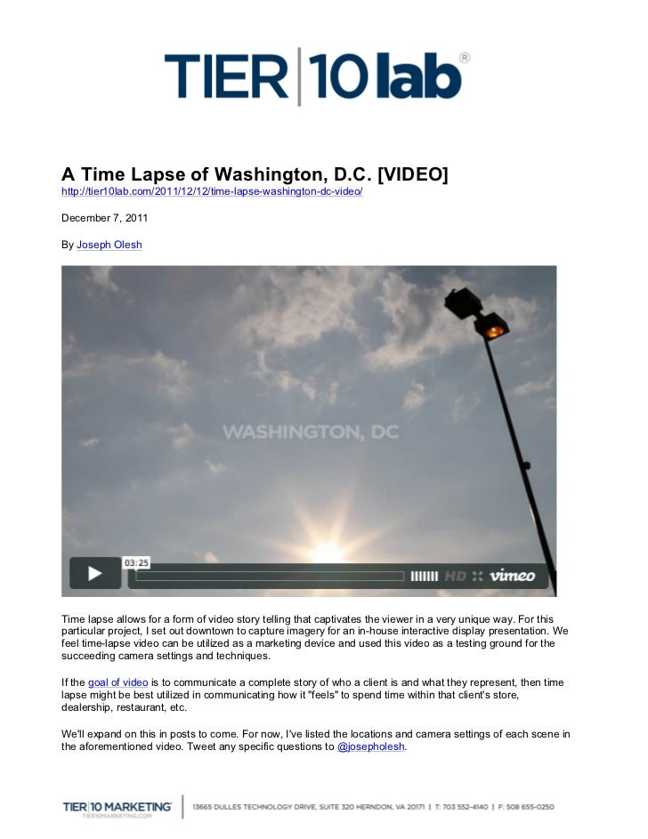 A Time Lapse of Washington, D.C. [VIDEO]http://tier10lab.com/2011/12/12/time-lapse-washington-dc-video/ 	  December 7, 20...