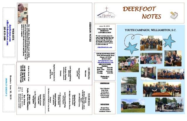 DEERFOOTDEERFOOTDEERFOOTDEERFOOT NOTESNOTESNOTESNOTES June 30, 2019 GreetersJune30,2019 IMPACTGROUP2 WELCOME TO THE DEERFO...
