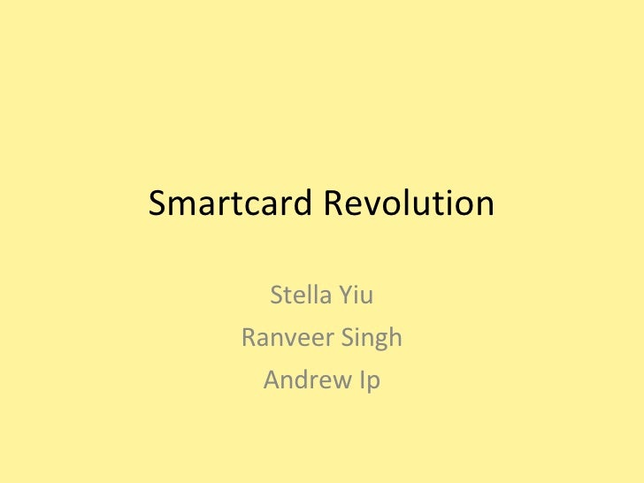 Smartcard Revolution Stella Yiu Ranveer Singh Andrew Ip