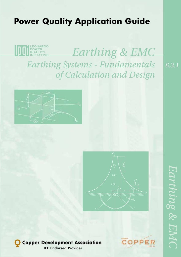 Power Quality Application Guide                        Earthing & EMC  Earthing Systems - Fundamentals               6.3.1...