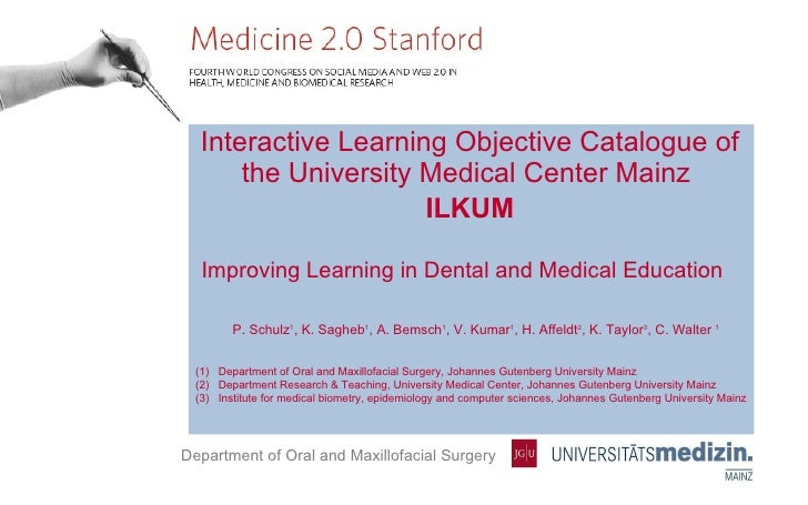 <ul><li>Interactive Learning Objective Catalogue of the University Medical Center Mainz  </li></ul><ul><li>ILKUM </li></ul...