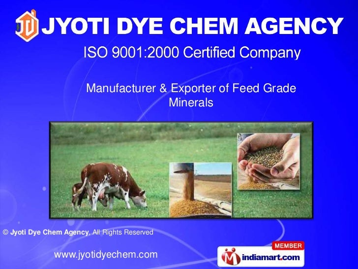 Manufacturer & Exporter of Feed Grade                                      Minerals© Jyoti Dye Chem Agency, All Rights Res...