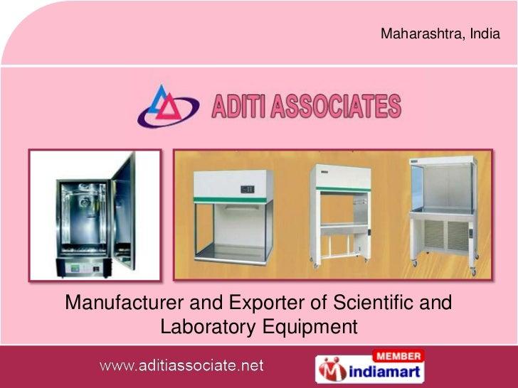 Maharashtra, IndiaManufacturer and Exporter of Scientific and         Laboratory Equipment