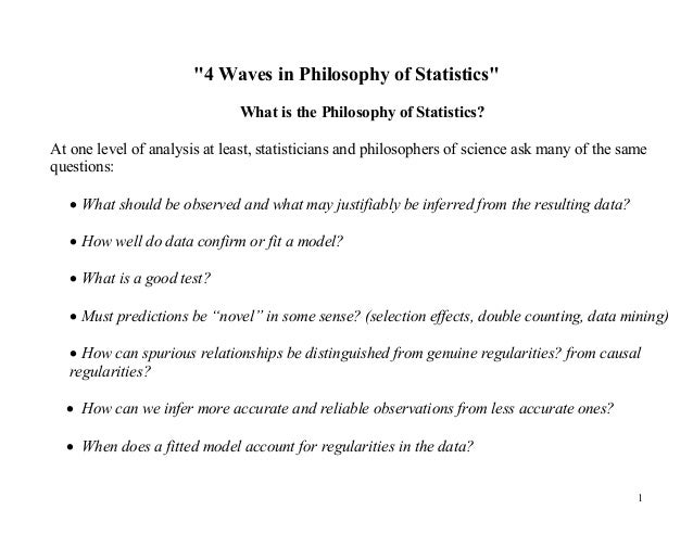 """4 Waves in Philosophy of Statistics"" What is the Philosophy of Statistics? At one level of analysis at least, statisticia..."