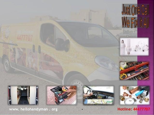 www. hellohandyman . org - Hotline: 44477707