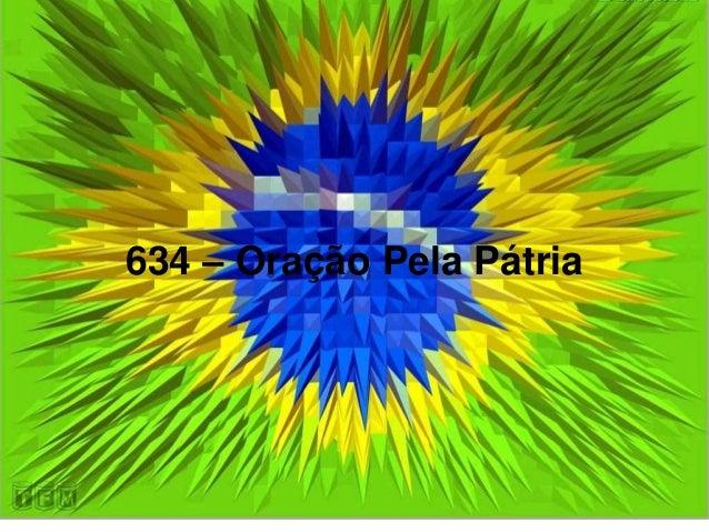 634 – Oração Pela Pátria