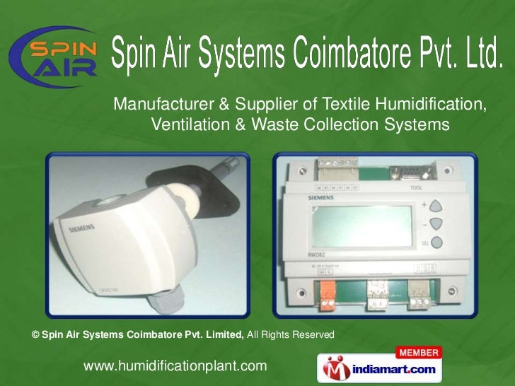 Manufacturer & Supplier of Textile Humidification, <br />Ventilation & Waste Collection Systems<br />