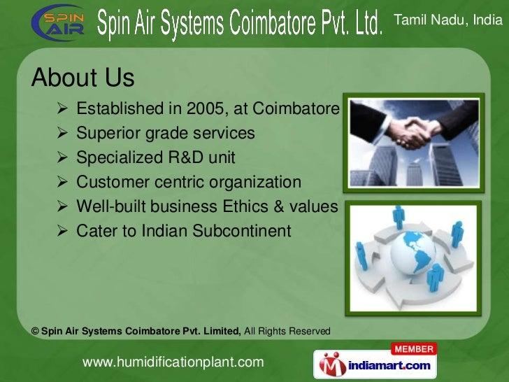 About Us<br /><ul><li>Established in 2005, at Coimbatore