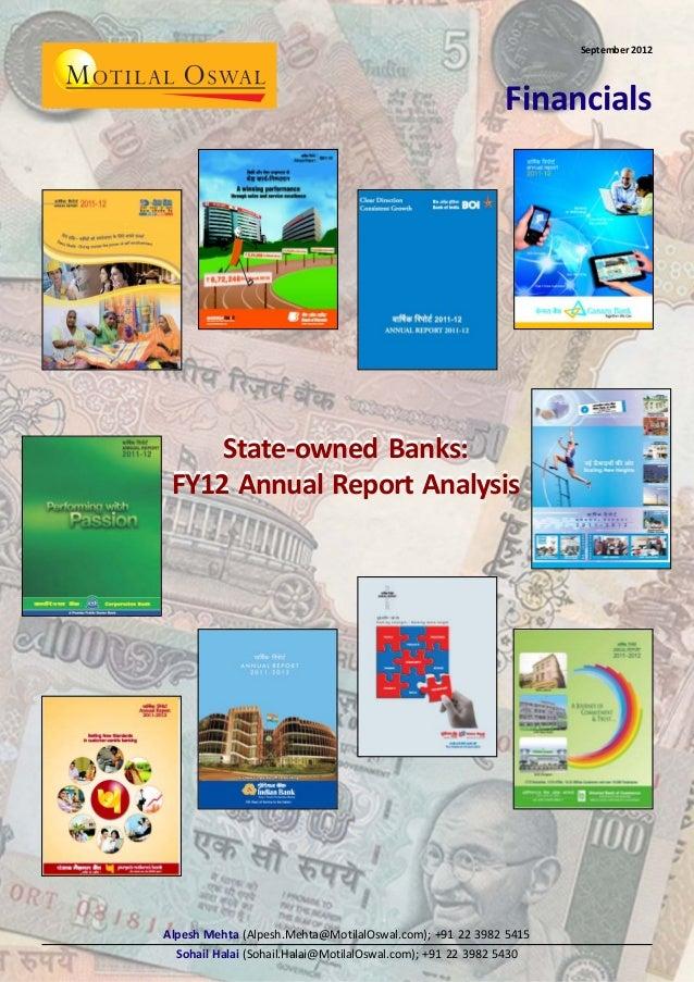 September 2012  Financials  State-owned Banks: FY12 Annual Report Analysis  Alpesh Mehta (Alpesh.Mehta@MotilalOswal.com); ...