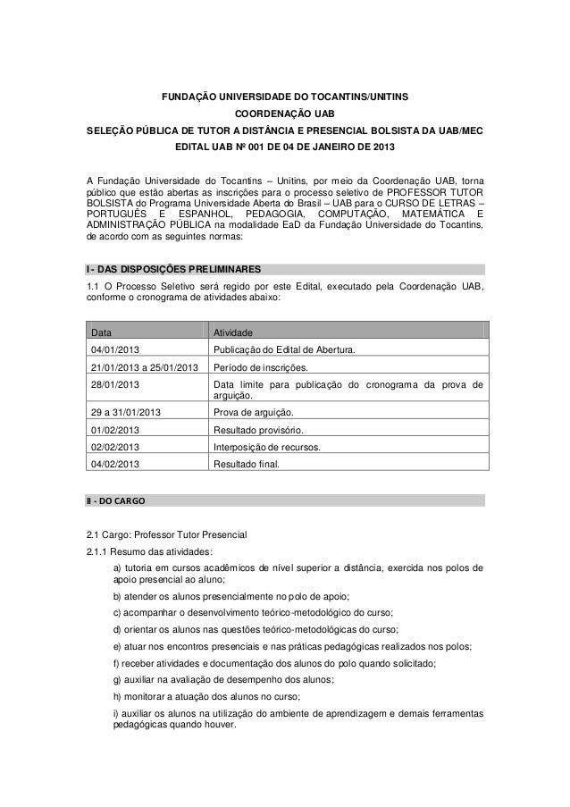 FUNDAÇÃO UNIVERSIDADE DO TOCANTINS/UNITINS                                    COORDENAÇÃO UABSELEÇÃO PÚBLICA DE TUTOR A DI...