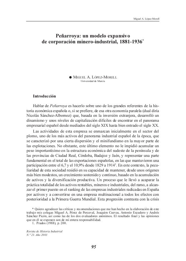 Peñarroya: un modelo expansivode corporación minero-industrial, 1881-1936*•MIGUEL A. LÓPEZ-MORELLUniversidad de MurciaIntr...