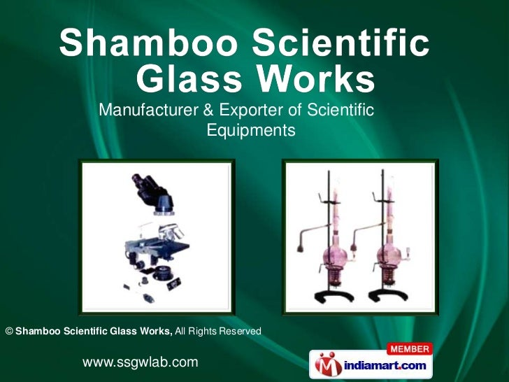 Manufacturer & Exporter of Scientific                                Equipments© Shamboo Scientific Glass Works, All Right...