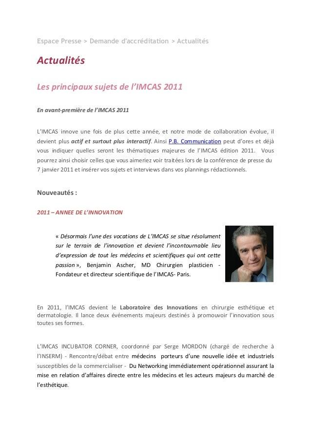 Espace Presse > Demande d'accréditation > Actualités Actualités  Lesprincipauxsujetsdel'IMCAS2011  Enavant‐premi...
