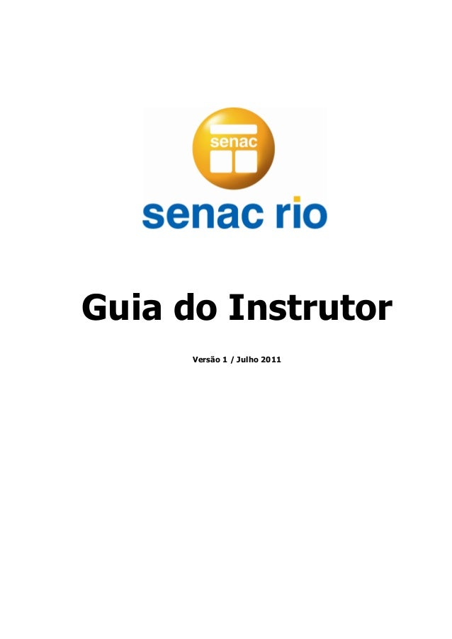 Guia do Instrutor Versão 1 / Julho 2011