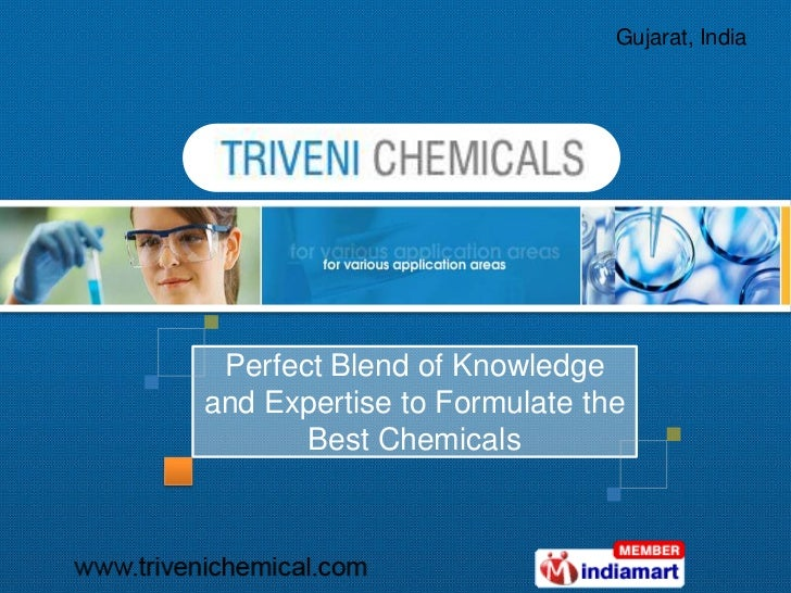 Gujarat, India Perfect Blend of Knowledgeand Expertise to Formulate the       Best Chemicals