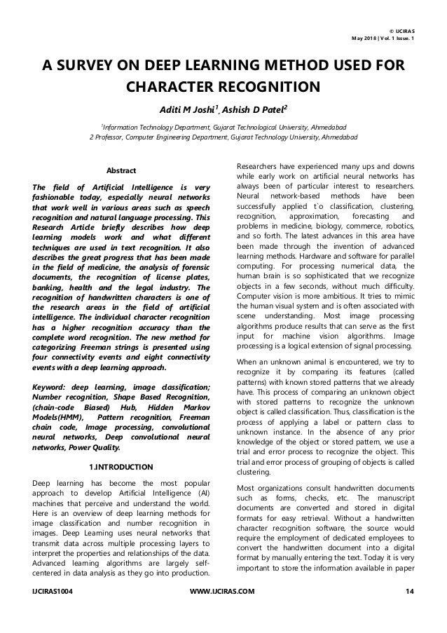 © IJCIRAS May 2018   Vol. 1 Issue. 1 IJCIRAS1004 WWW.IJCIRAS.COM 14 A SURVEY ON DEEP LEARNING METHOD USED FOR CHARACTER RE...