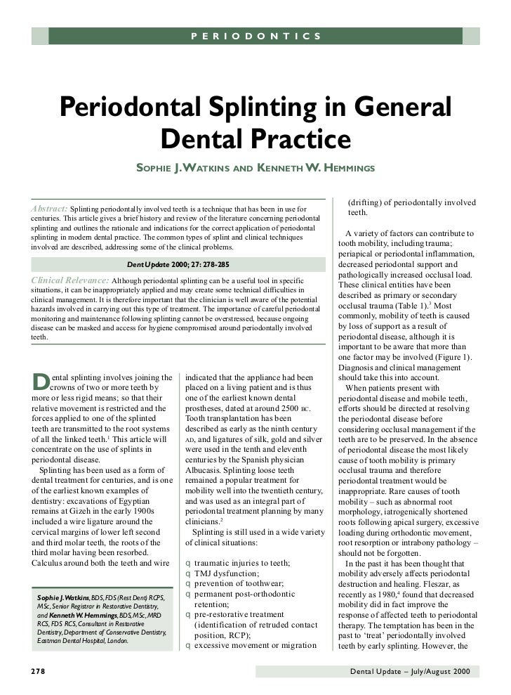 P E R I O D O N T I CPSE R I O D O N T I C S          Periodontal Splinting in General                 Dental Practice    ...