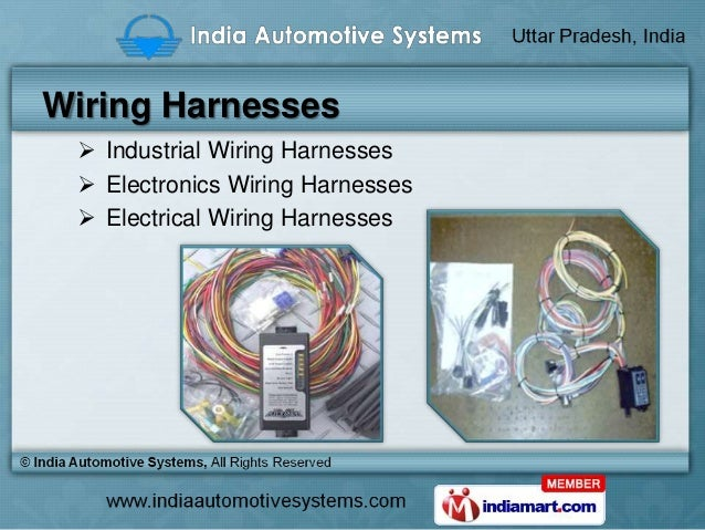wiring harness cables by india automotive systems ghaziabad rh slideshare net wiring harness diagram/palomino/m-179bhs wiring harness diagram