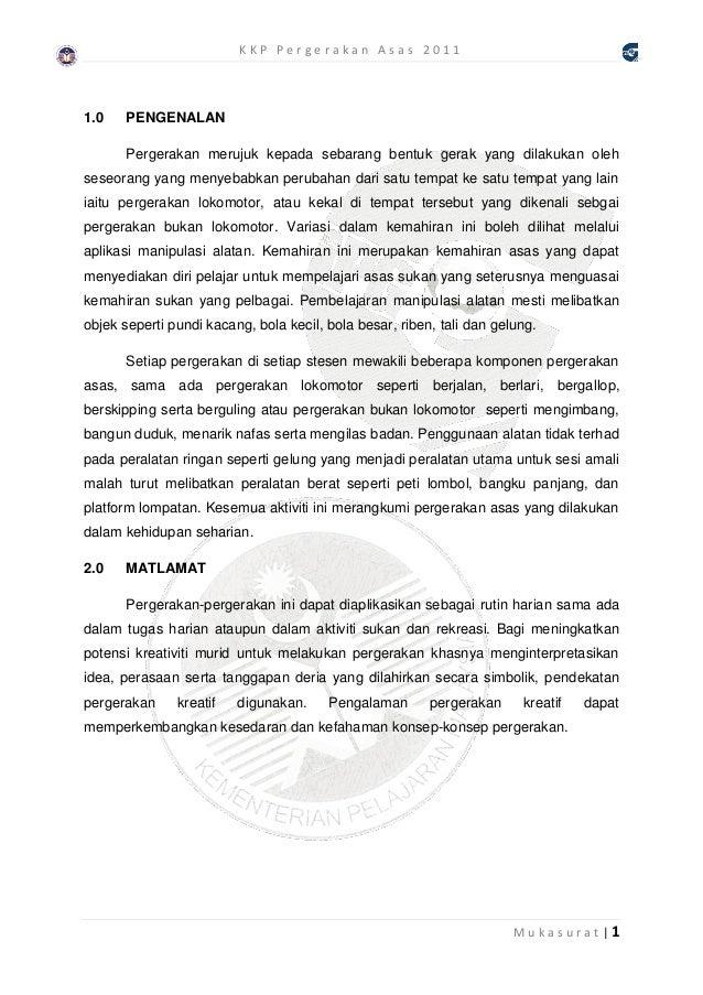 KKP Pergerakan Asas 20111.0    PENGENALAN       Pergerakan merujuk kepada sebarang bentuk gerak yang dilakukan olehseseora...