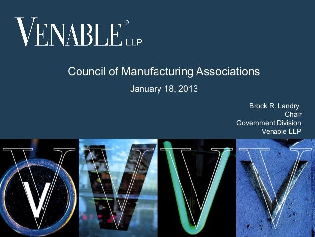 Council of Manufacturing Associations                January 18, 2013                                                 Broc...