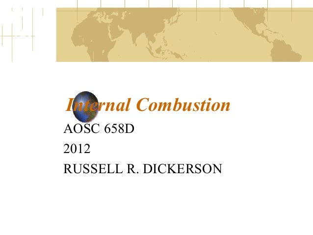Internal Combustion AOSC 658D 2012 RUSSELL R. DICKERSON