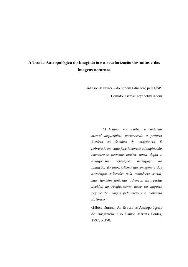 A Teoria Antropológica do Imaginário e a revalorização dos mitos e das                          imagens noturnas          ...