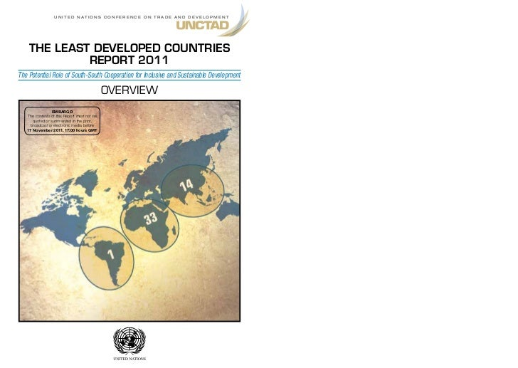 U n i t e d n at i o n s C o n f e r e n C e o n t r a d e a n d d e v e l o p m e n t    THE LEAST DEVELOPED COUNTRIES   ...