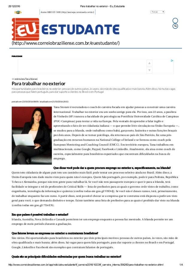 25/12/2016 ParatrabalharnoexteriorEu,Estudante http://www.correiobraziliense.com.br/app/noticia/euestudante/tf_car...